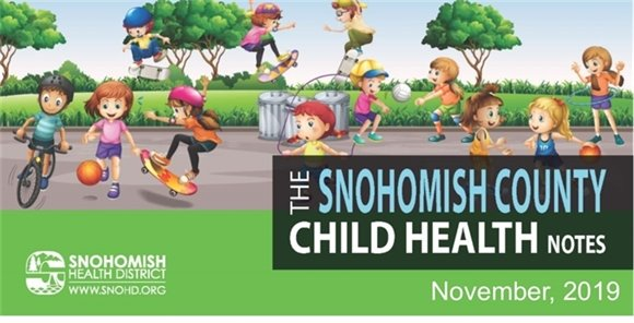 The Snohomish County Child Health Notes - November, 2019